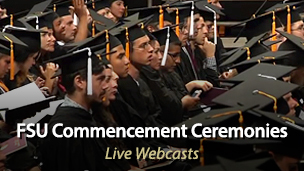FSU Commencement Ceremonies Live Webcasts